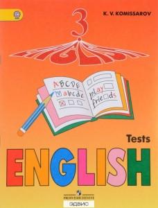 Английский язык Контрольные и проверочные работы 3 класс Пособие Комиссаров КВ